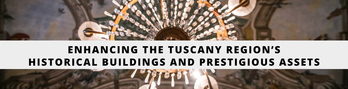 Enhancing the Tuscany Region's historical buildings and prestigious assets